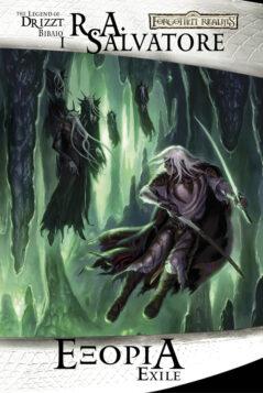 Forgotten Realms : The Dark Elf Trilogy - Εξορία