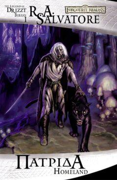 Forgotten Realms : The Dark Elf Trilogy - Πατρίδα