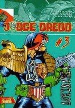 Judge Dredd : Δοκιμασία