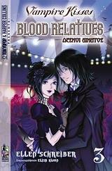 Vampire Kisses : Δεσμοί Αίματος - Βιβλίο 3