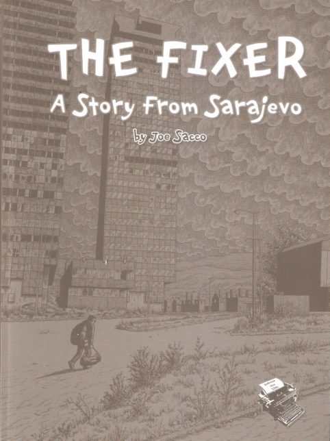 The Fixer : A Story From Sαrajevo