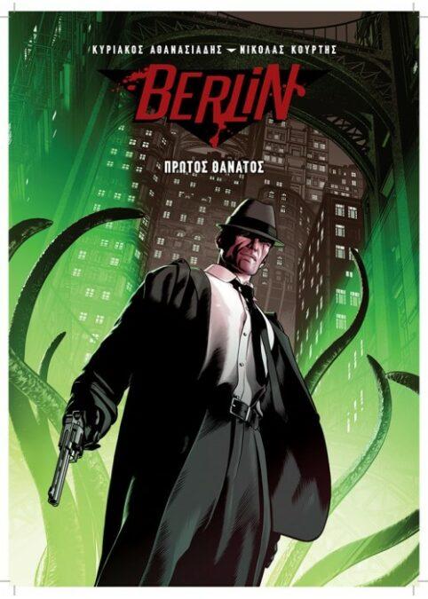 Berlin, Πρώτος Θάνατος